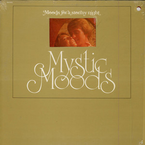 Mystic Moods Orchestra, The - Moods For A Stormy Night