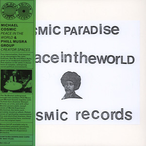 Michael Cosmic / Phill Musra Group - Peace In The World / Creator Spaces