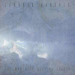 Lebanon Hanover - The World Is Getting Colder