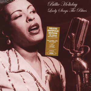 Billie Holiday - Lady Sings The Blues Gatefold Sleeve Edition