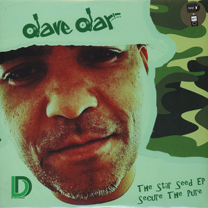 Dave Dar - The Star Seed EP: Secure The Pure