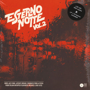 V.A. - Esterno Notte Volume 2 - More Jazz-Funk, Latenight breaks, Cinematic Prog & Psych From Italian Untapped Film Music Archives (1968-1978)