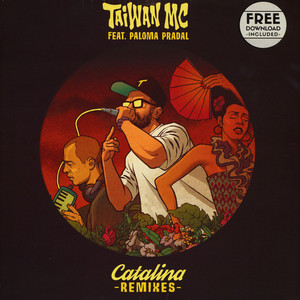 Taiwan MC - Catalina Remixes