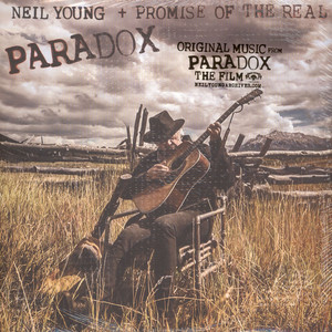 Neil Young & Promise Of The Real - OST Paradox