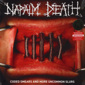 Napalm Death - Coded Smears And More Uncommon