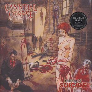 Cannibal Corpse - Gallery Of Suicide - 20th Anniversary Edition