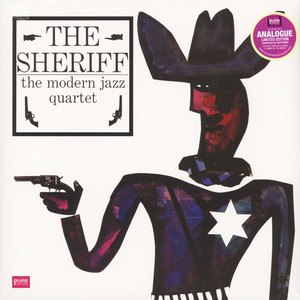 Modern Jazz Quartet - The Sheriff