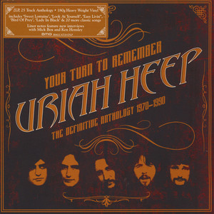 Uriah Heep - Your Turn to Remember