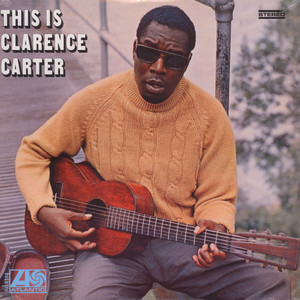 Clarence Carter - This Is Clarence Carter