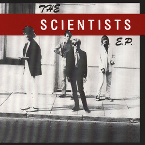 Scientists, The - The Scientists EP Remastered
