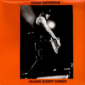 Social Distortion / Mike Ness - Orange County Cowboy