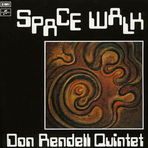 Don Rendell Quintet - Space Walk