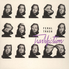Feral Trash - Trashfiction