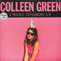 Colleen Green - I Want To Grow Up