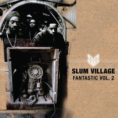 Slum Village - Fantastic Volume 2