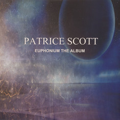 Patrice Scott - Euphonium The Album