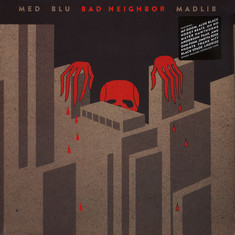 MED, Blu & Madlib - Bad Neighbor