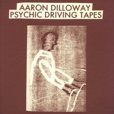 Aaron Dilloway of Wolf Eyes - Psychic Driving Tapes