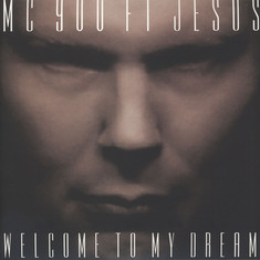 MC 900 Feat. Jesus - Welcome To My Dream