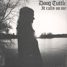 Doug Tuttle - It Calls On Me Black Vinyl Edition
