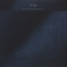 CTM - Suite For A Young Girl