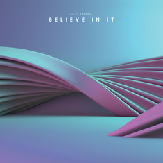 Blvnt Records presents - Believe In It
