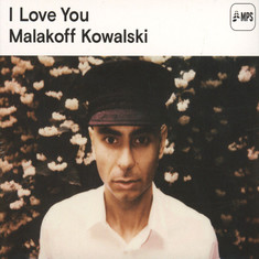 Malakoff Kowalski - I Love You