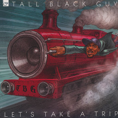Tall Black Guy - Let's Take A Trip Black Vinyl Edition