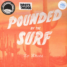 Pounded By The Surf - No Waves …