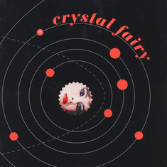 Crystal Fairy - Crystal Fairy Black Vinyl Edition