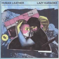 Human Leather - Lazy Karaoke