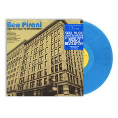 Ben Pirani - How Do I Talk To My Brother? Blue Vinyl Edition