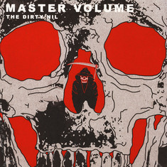 Dirty Nil, The - Master Volume