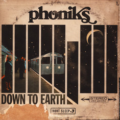 Phoniks - Down To Earth