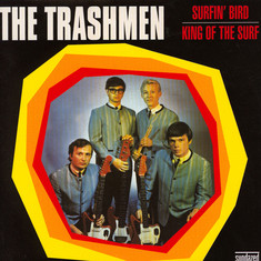 Trashmen, The - Surfin' Bird / King Of The Surf Gold Vinyl Edition
