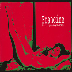 Francine - The Playmate