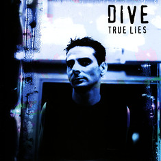 Dive - True Lies Blue Vinyl Edition