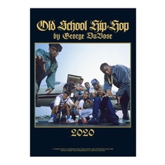 George DuBose - Old School Hip Hop Calendar 2020
