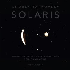 Edward Artemiev / Andrey Tarkovsky - Solaris - Sound And Vision