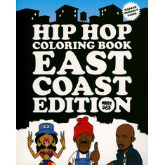 Mark 563 - Hip Hop Coloring Book: East Coast Edition